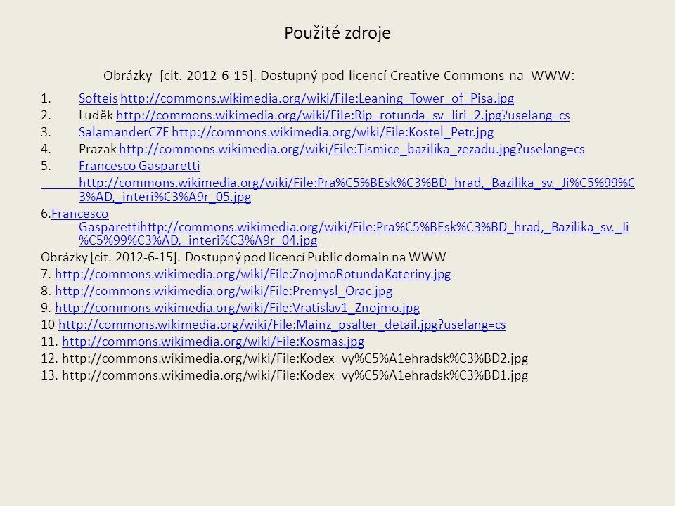 Použité zdroje Obrázky [cit. 2012-6-15]